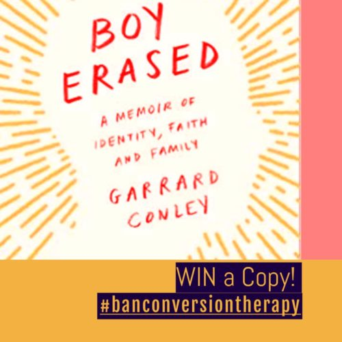 how to win boy erased memoir